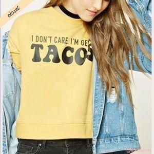 [F21] I'm Getting Tacos Yellow Sweatshirt